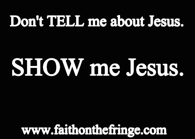 Show me Jesus