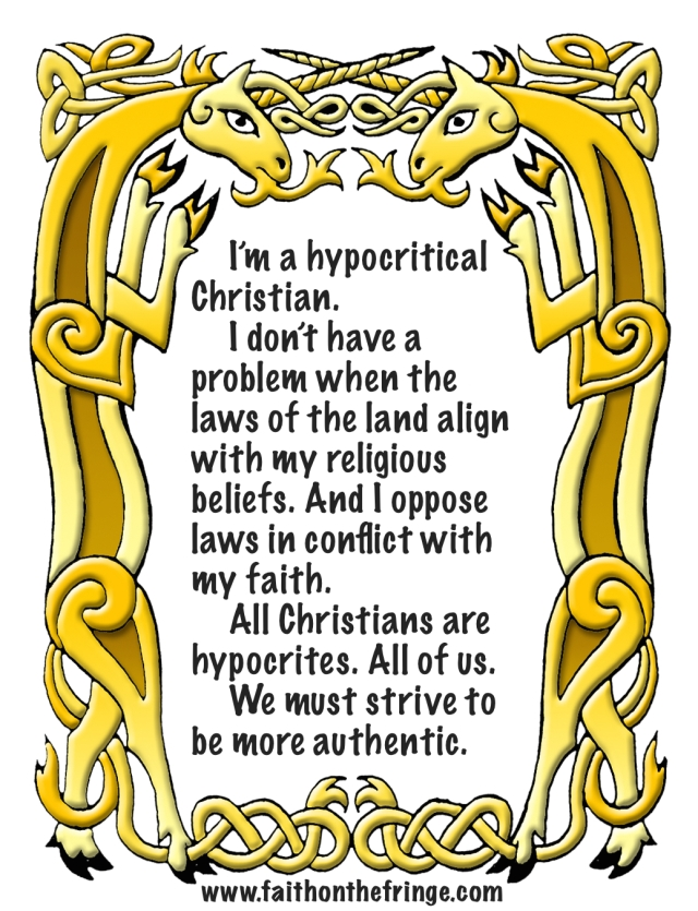 Authentic hypocrites