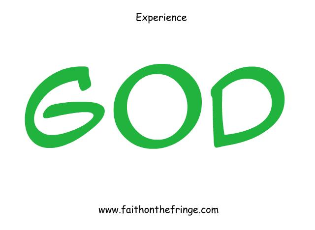 Expereince God