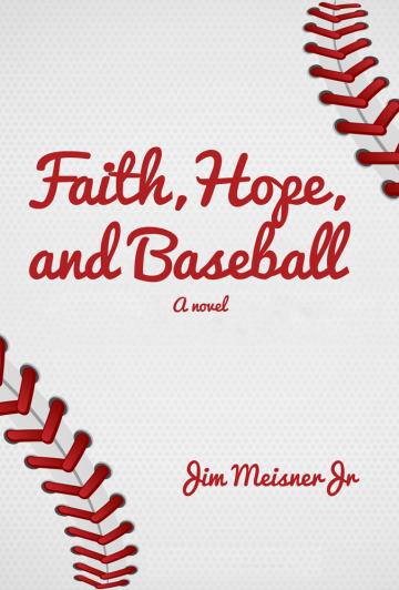 Faith, Hope, and Baseball novel cover